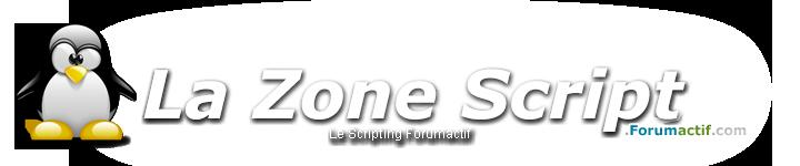 la Zone Script